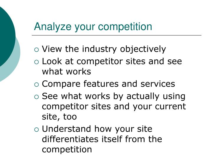 Analyze your competition