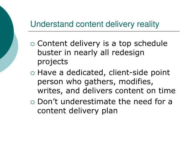 Understand content delivery reality