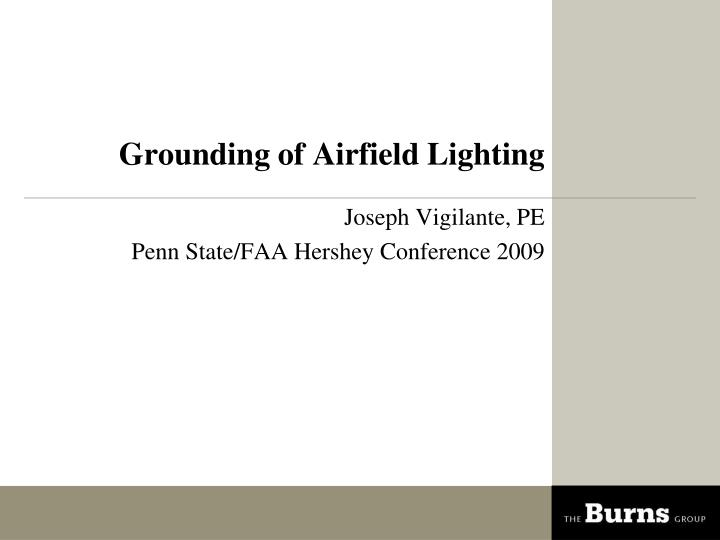 PPT - Grounding of Airfield Lighting PowerPoint Presentation - ID