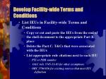develop facility wide terms and conditions1