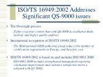 iso ts 16949 2002 addresses significant qs 9000 issues