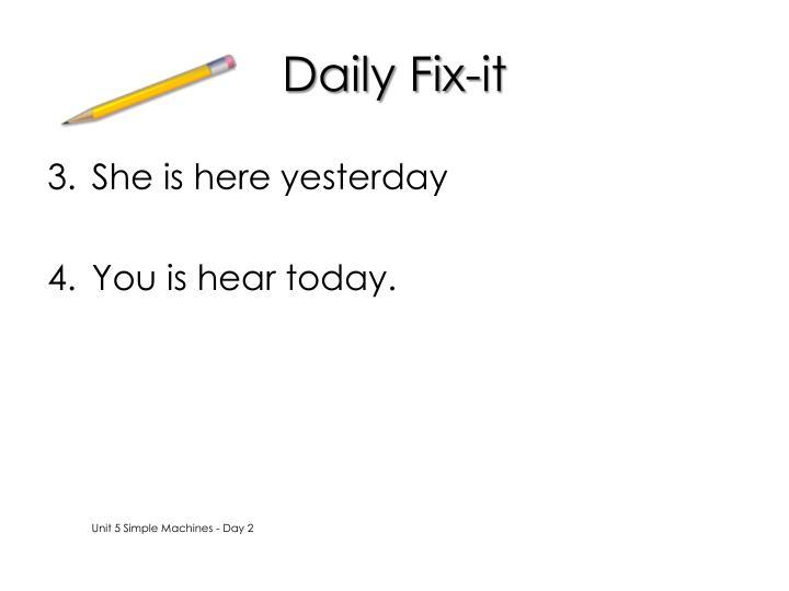 Daily Fix-it
