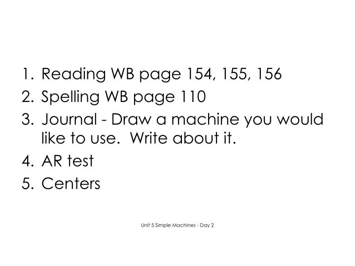 Reading WB page 154, 155, 156