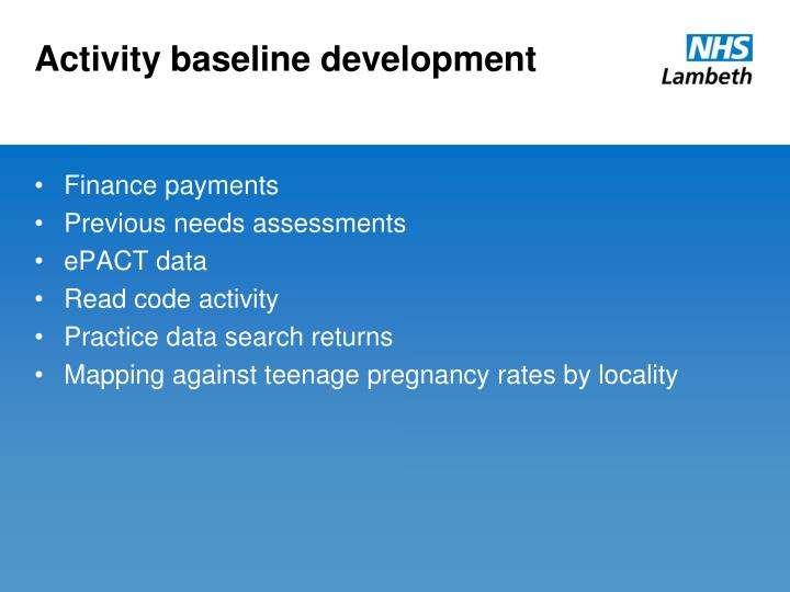 Activity baseline development