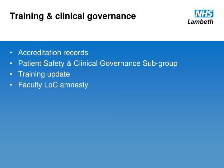 Training & clinical governance