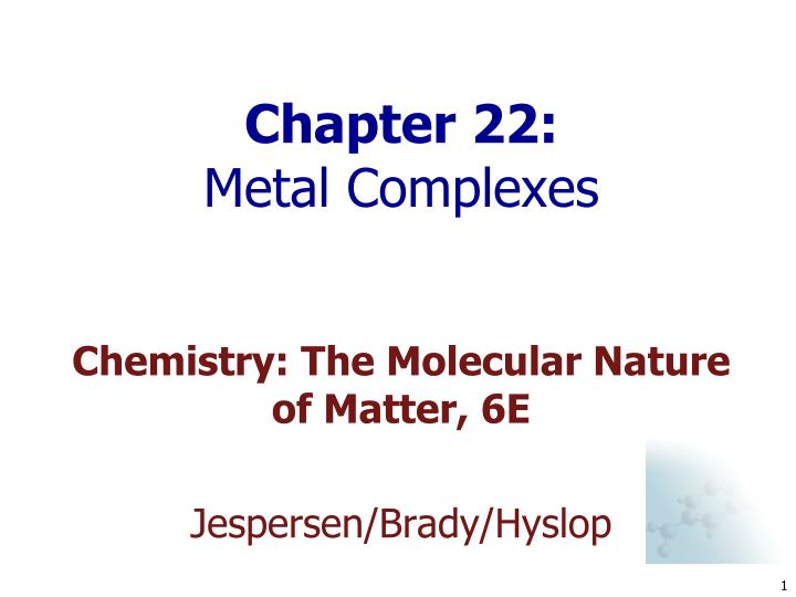 chapter 22 metal complexes n.