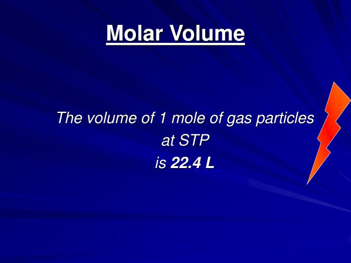 the volume of one mole of