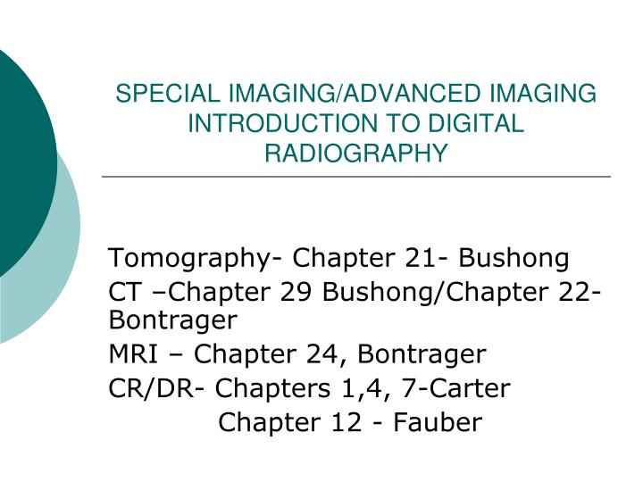 special imaging advanced imaging introduction to digital radiography n.