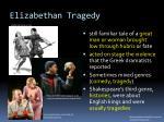 elizabethan tragedy