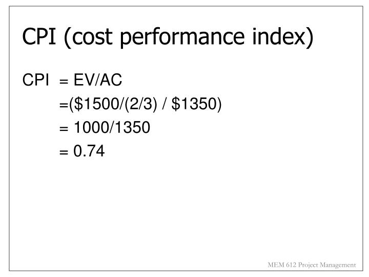 CPI (cost performance index)