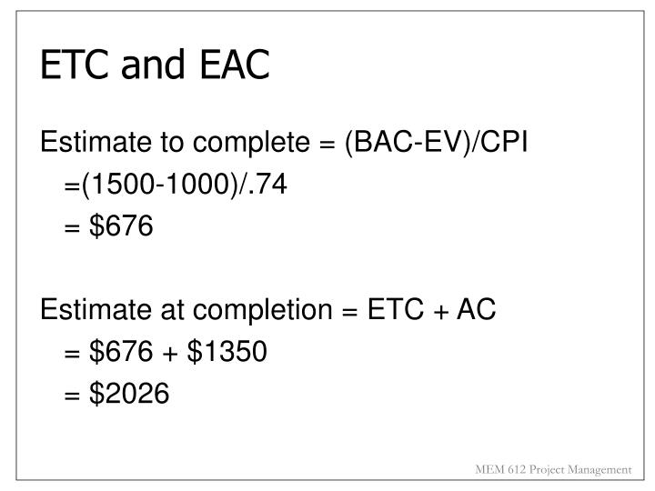 ETC and EAC