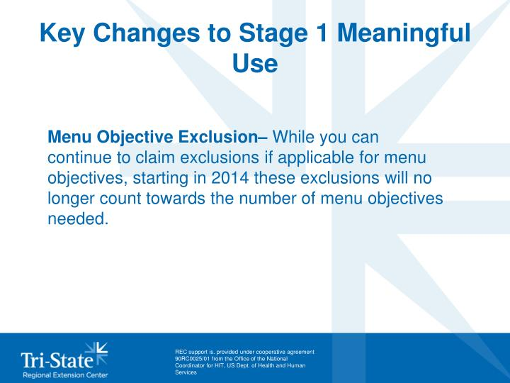 Key Changes to Stage 1 Meaningful Use