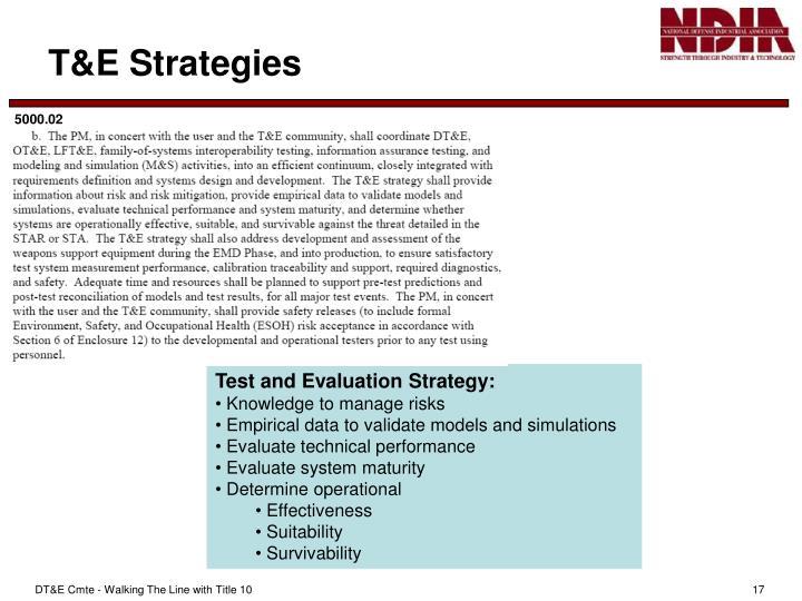 T&E Strategies