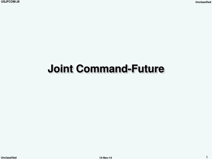 joint command future n.