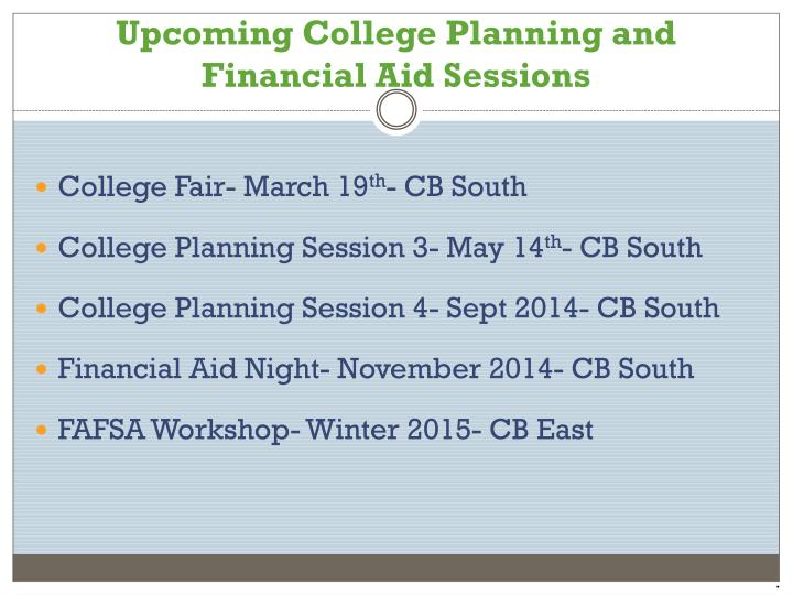 Upcoming College Planning and Financial Aid Sessions