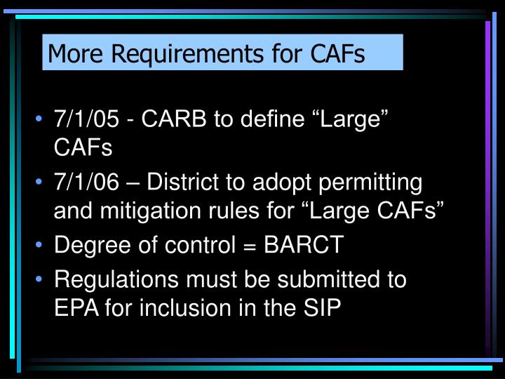 More Requirements for CAFs