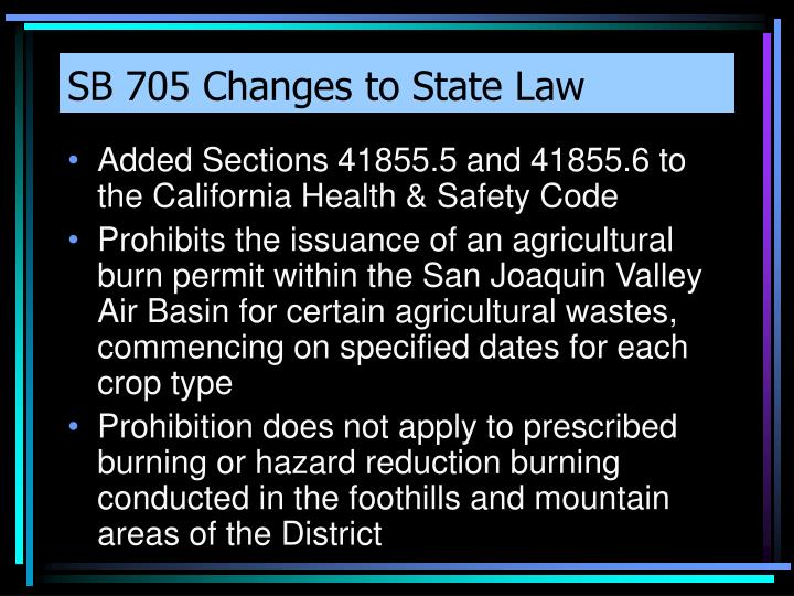 SB 705 Changes to State Law
