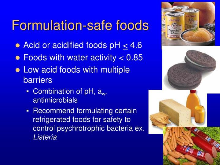 Formulation-safe foods