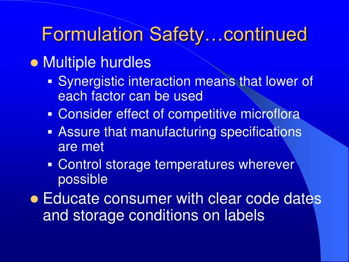 Formulation Safety…continued