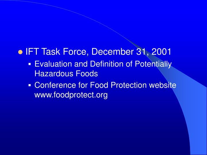 IFT Task Force, December 31, 2001