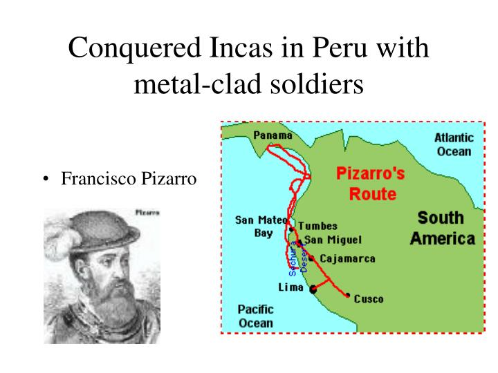 Conquered Incas in Peru with metal-clad soldiers