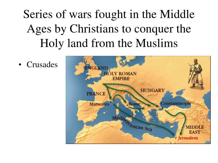 Series of wars fought in the middle ages by christians to conquer the holy land from the muslims