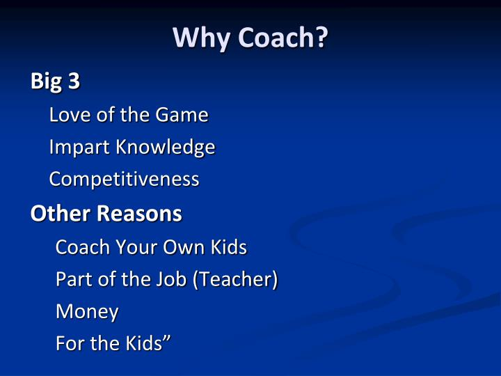 Why coach