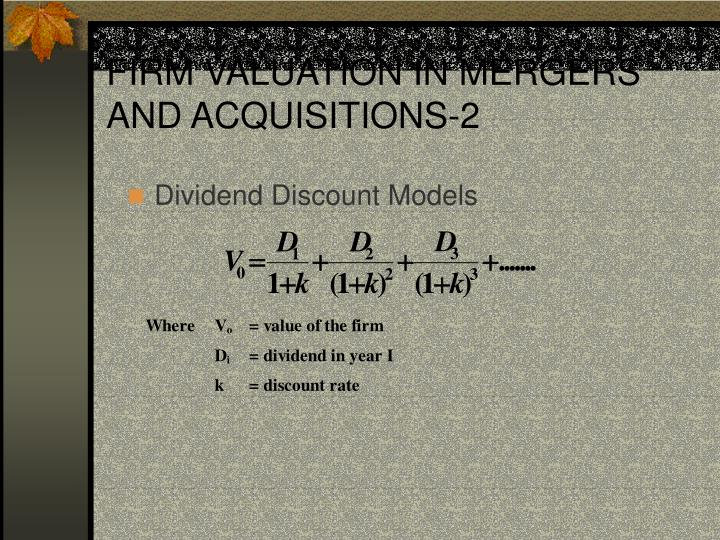 FIRM VALUATION IN MERGERS AND ACQUISITIONS-2