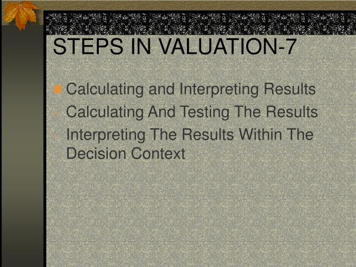 STEPS IN VALUATION-7