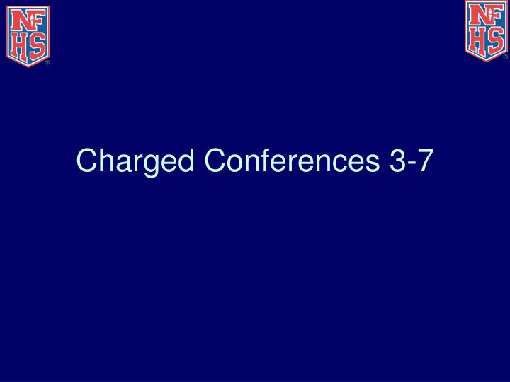Charged Conferences 3-7