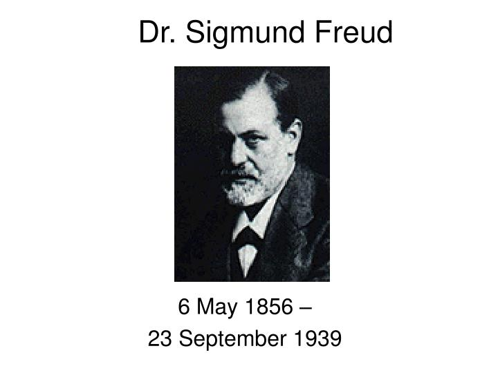 Dr sigmund freud