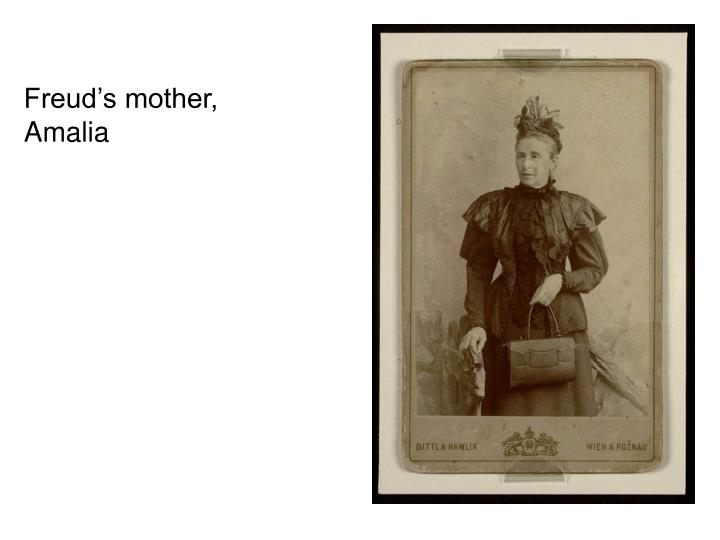 Freud's mother,