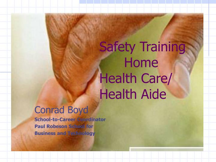 safety training home health care health aide n.