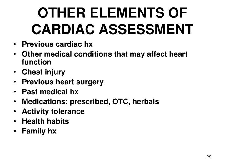OTHER ELEMENTS OF CARDIAC ASSESSMENT