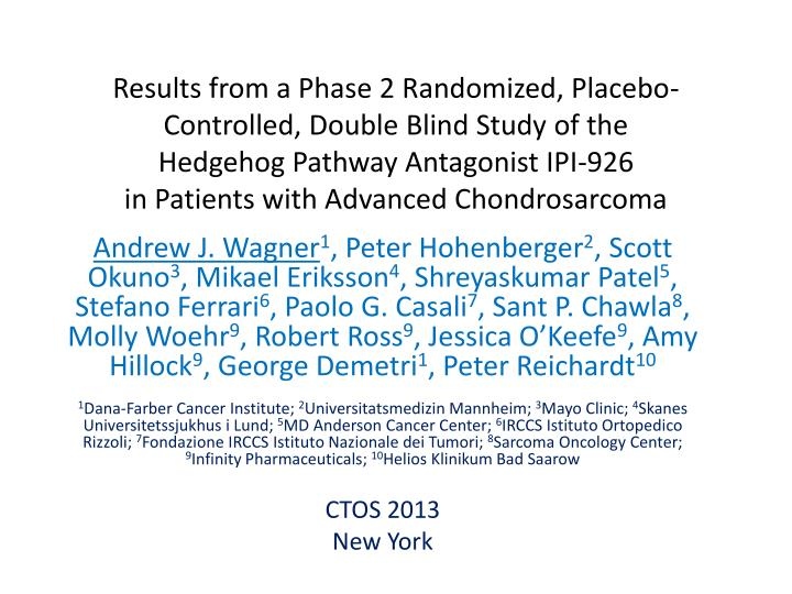 Results from a Phase 2 Randomized, Placebo-Controlled, Double Blind Study of the