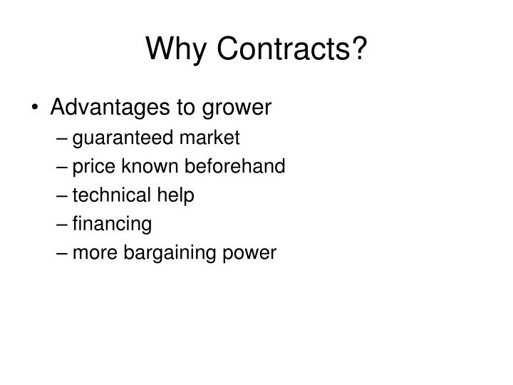 Why Contracts?