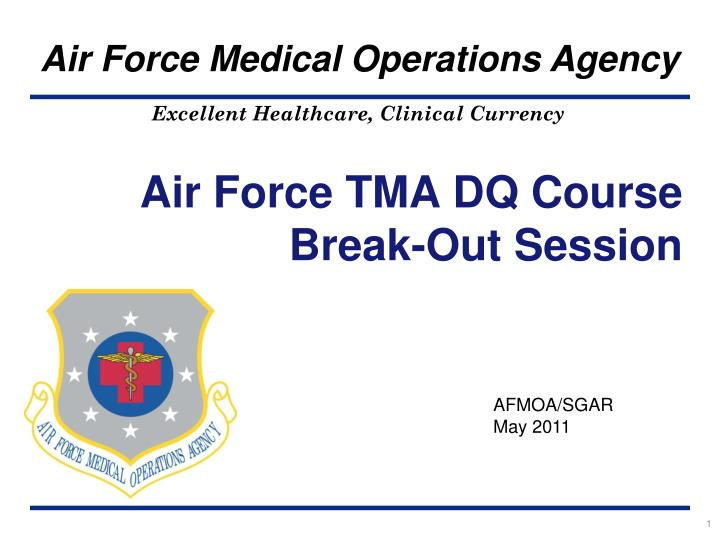 air force tma dq course break out session n.