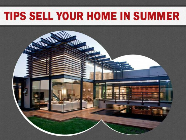 tips sell your home in summer n.