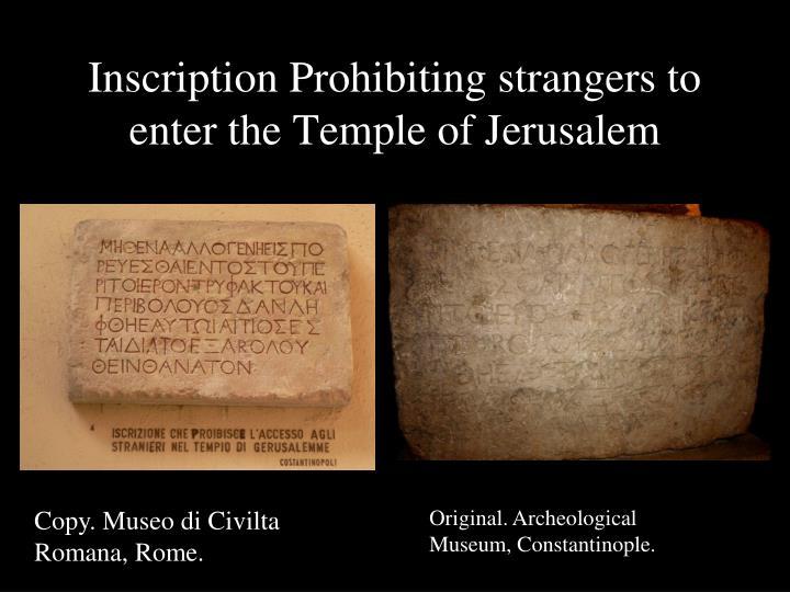 Inscription Prohibiting strangers to enter the Temple of Jerusalem