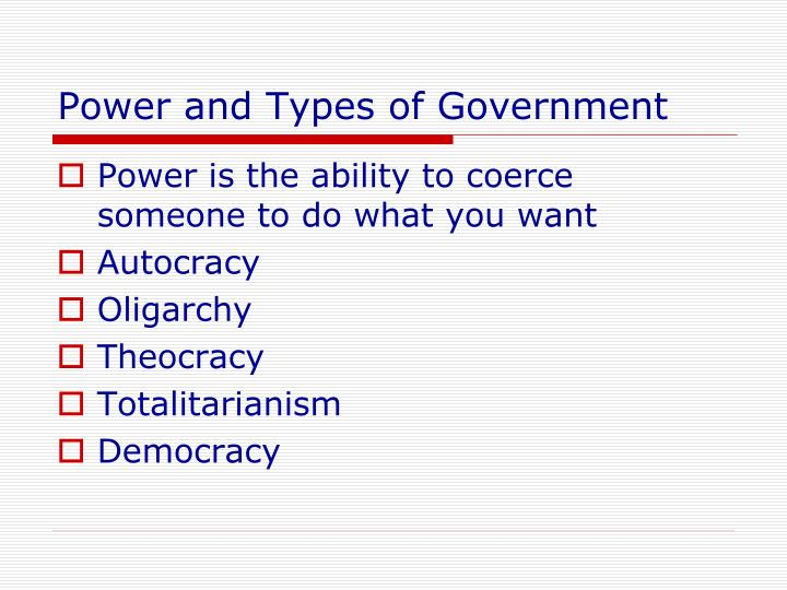 Power and Types of Government