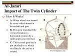 al jazari impact of the twin cylinder5