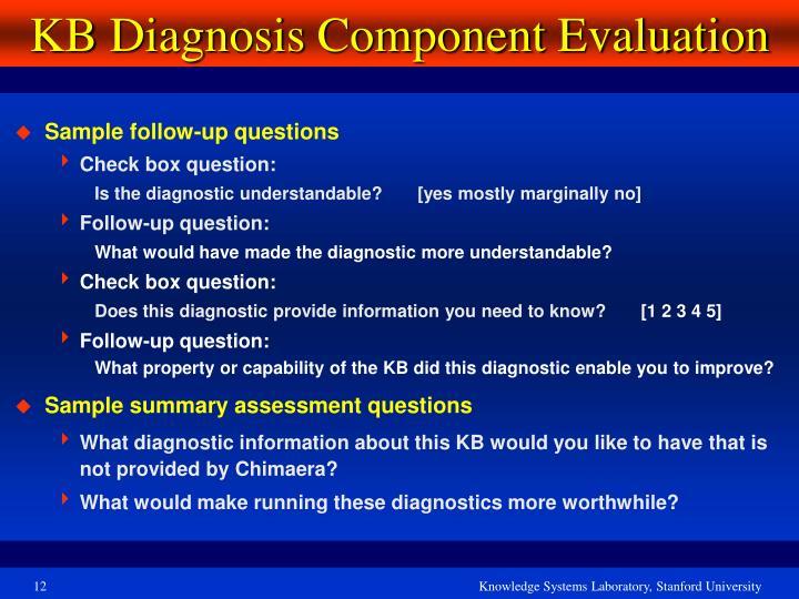 KB Diagnosis Component Evaluation