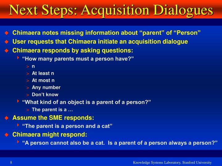 Next Steps: Acquisition Dialogues
