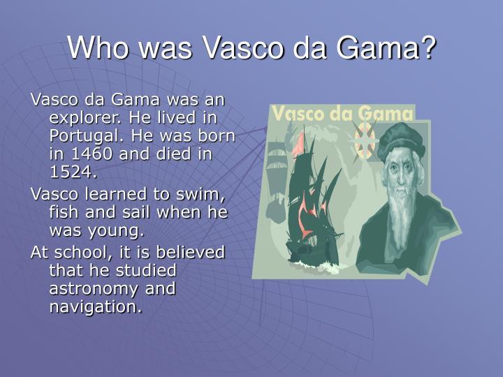 Who was vasco da gama