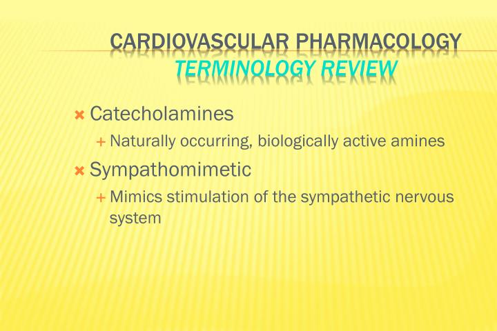 Cardiovascular pharmacology terminology review