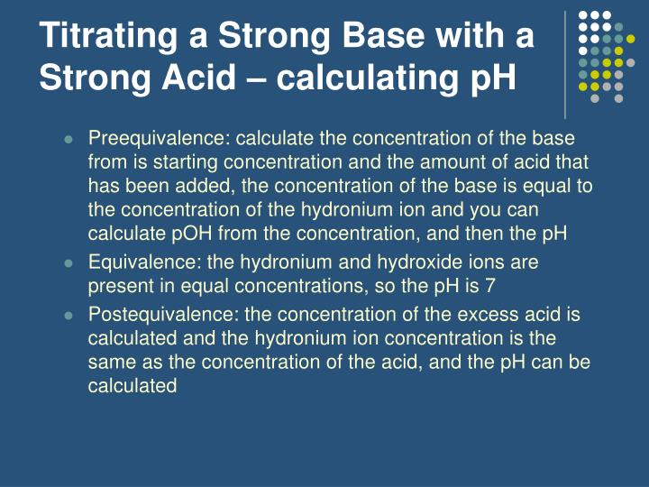 Titrating a Strong Base with a Strong Acid – calculating pH