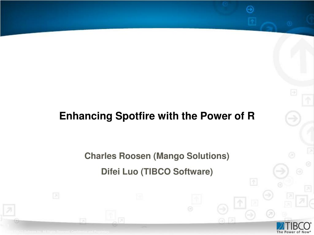 PPT - Enhancing Spotfire with the Power of R PowerPoint
