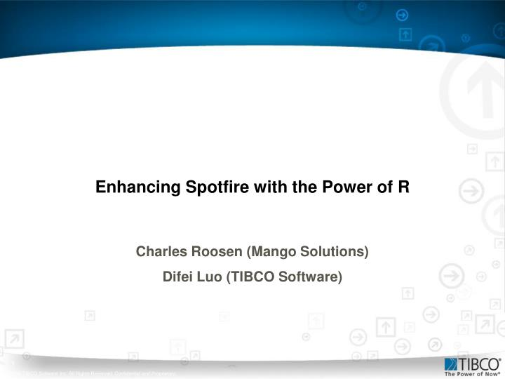 enhancing spotfire with the power of r n.
