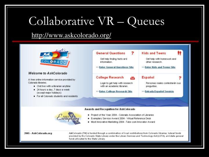 Collaborative VR – Queues