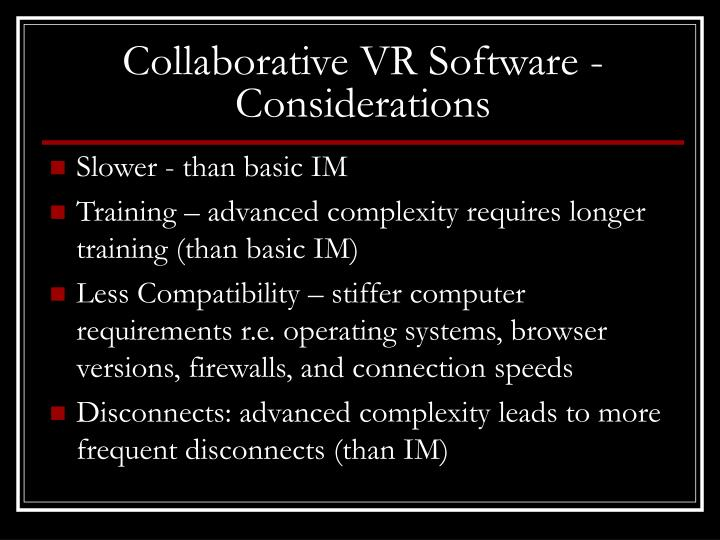 Collaborative VR Software - Considerations
